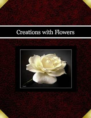 Creations with Flowers