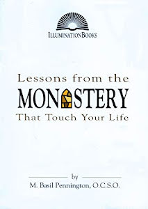 LESSONS FROM THE MONASTERY THAT TOUCH YOUR LIFE