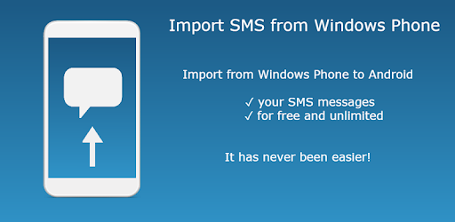 Import SMS from Windows Phone - Apps on Google Play
