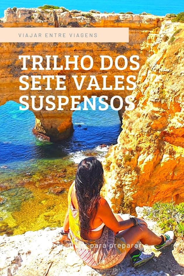 TRILHO DOS SETE VALES SUSPENSOS, um trilho pelos algares, grutas (gruta de Benagil), arcos e praias rochosas do Algarve