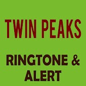 Twin Peaks Ringtone And Alert Android APK Download Free By Ringtone Group 2018