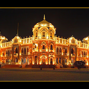 Darbar Mahal by Sami Ur Rahman - Buildings & Architecture Public & Historical ( exterior view, darbar palace, bright lighting, bahawalpur, royal palace, night shot )