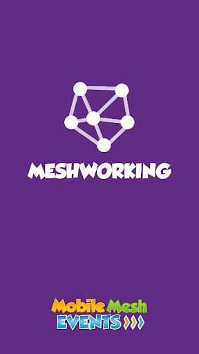 Meshworking