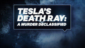Tesla's Death Ray: A Murder Declassified thumbnail