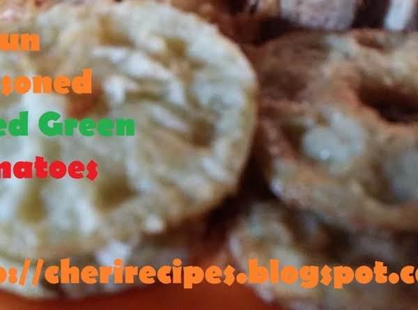 Cajun Seasoned Fried Green Tomatoes Recipe