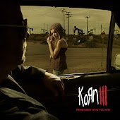 Korn III (Remember Who You Are)