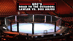 UFC's Road to the Octagon: Lawler vs. Dos Anjos thumbnail