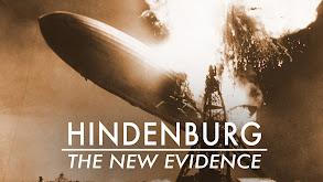 Hindenburg: The New Evidence thumbnail