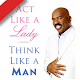 Act Like Lady-Think Like Man 2019 APK