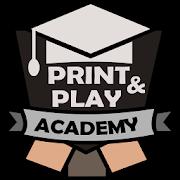 Print & Play Academy