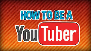 Image result for how to be a youtuber