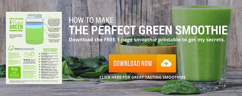 Click here to get your free printable on how to make a perfect green smoothie