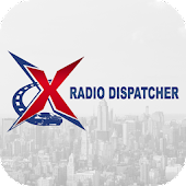 X Radio Dispatcher