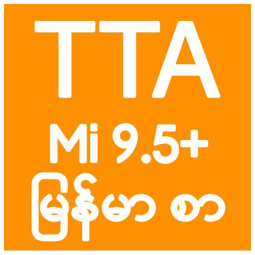 TTA MI Myanmar Font 9 5 to 10 - Apps on Google Play