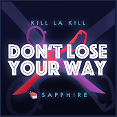 Don't Lose Your Way (Feat. NoneLikeJoshua)