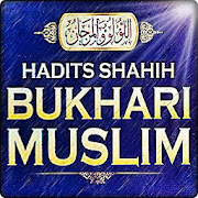 Hadits Shahih Bukhari Muslim Lengkap