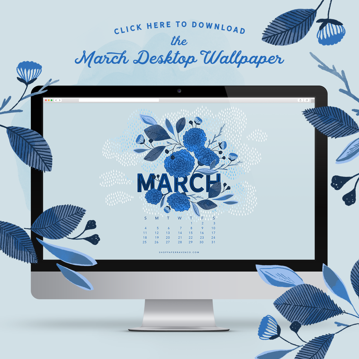 March Desktop Wallpaper by Paper Raven Co.