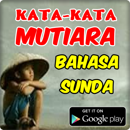 Kata Mutiara Bahasa Sunda 101 Apk Download Com