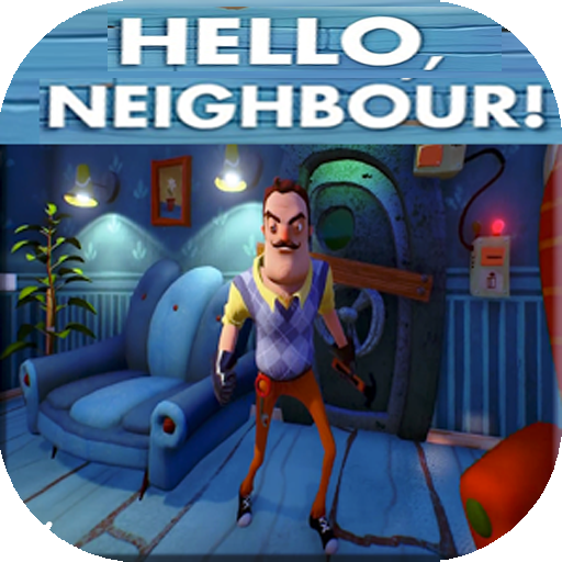 Guide For hello neighbour 4 HD