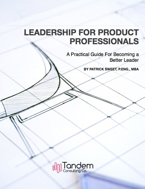 Leadership for Product Managers, Product Developers, and Innovators