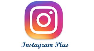 تحميل برنامج انستجرام بلس او instagram plus للاندرويد آخر تحديث