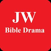 JW Bible Drama