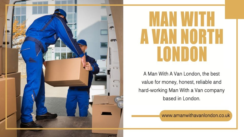 Man with a van North London