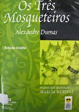 Photo: Os três Mosqueteiros Dumas, Alexandre  Localização: Braille J D92t  Edição Braille