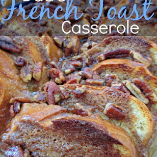 Dad's French Toast Casserole