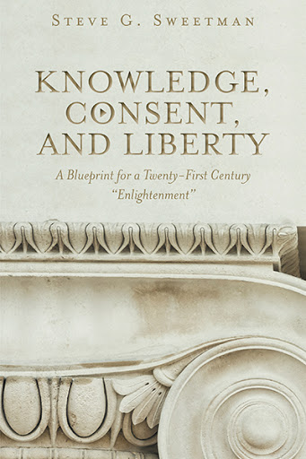 Knowledge, Consent, and Liberty cover
