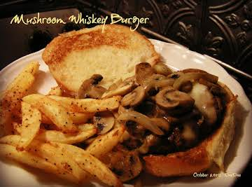 Man Pleasing Mushroom Whiskey Burger