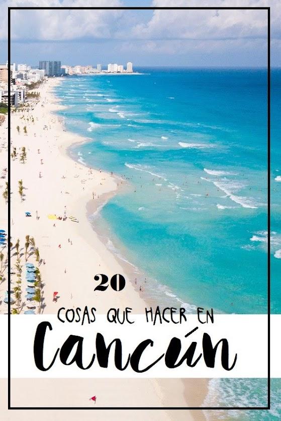 20 Cosas Que Ver Y Hacer En Cancún