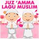 Juz Amma & Lagu Anak Muslim (app)