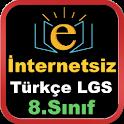 8.Sınıf Türkçe Lgs İnternetsiz Konu Anlatımı Test icon
