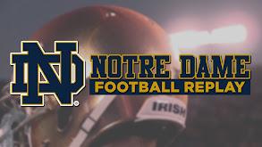 Notre Dame Football Replay thumbnail