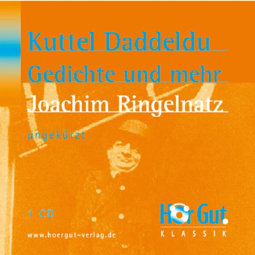 Kuttel Daddeldu Gedichte Und Mehr By Joachim Ringelnatz Audiobooks On Google Play