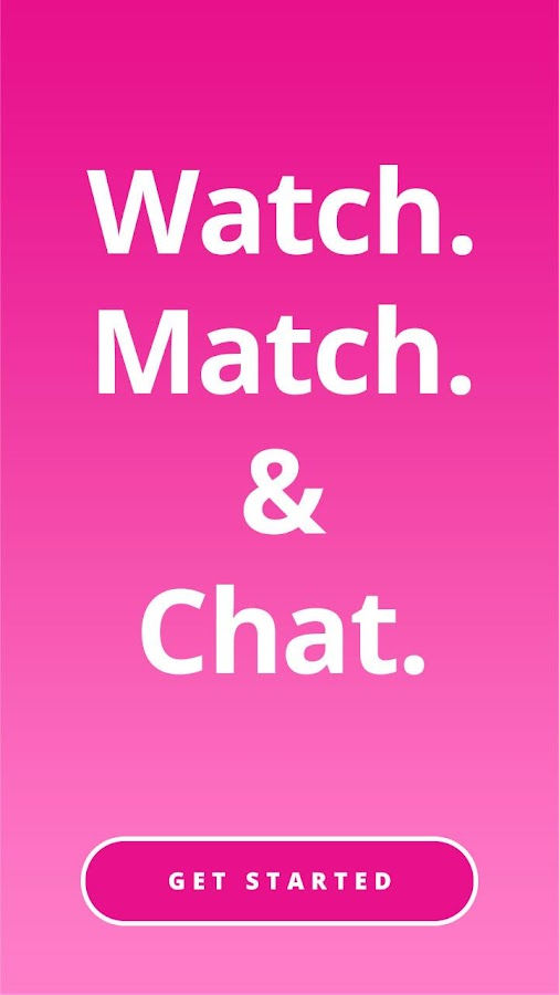 AppDate . Watch. Match. Chat. Free.- screenshot