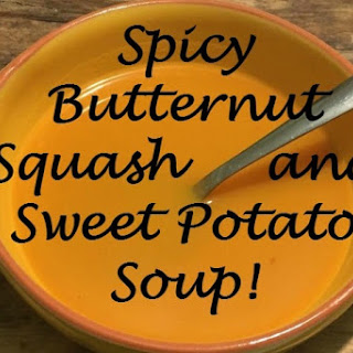 Super Soup – Spicy Butternut Squash and Sweet Potato Soup {Healthy, Delicious and great for Slimming World}…..