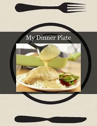 My Dinner Plate