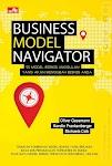 """""""BUSINESS MODEL NAVIGATOR - 55 Model Bisnis Unggulan yang Akan Mengubah Bisnis Anda - Paul Sloane"""""""