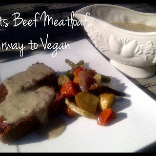 Beets Beef Meatloaf with Mushroom Sage Gravy and Oven Roasted Veggies, Vegan MoFo Recipe #11.