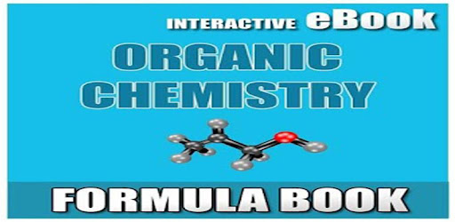 ORGANIC CHEMISTRY FORMULA EBOOK UPDATED 2018 - Apps on