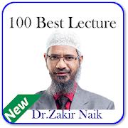 DR.ZAKIR NAIK 100 BEST LECTURE