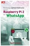 """""""Membangun Aplikasi Elektronika dengan Raspberry Pi 2 dan WhatsApp - Dayat Kurniawan"""""""