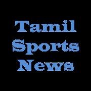 Tamil Sports News