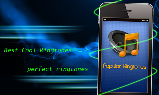 Cool Popular Ringtones