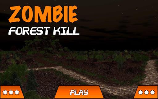 Zombie Forest Kill