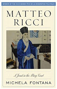 METTEO RICCI - A JESUIT IN THE MING COURT