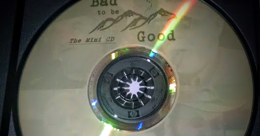 Bad to be Good - The Mini CD (Behind the Scenes!)