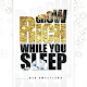 Grow Rich While You Sleep for PC-Windows 7,8,10 and Mac